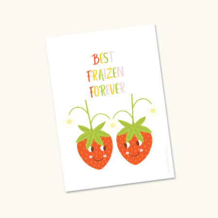Wenskaart Aardbeien Best Fraizen Forever