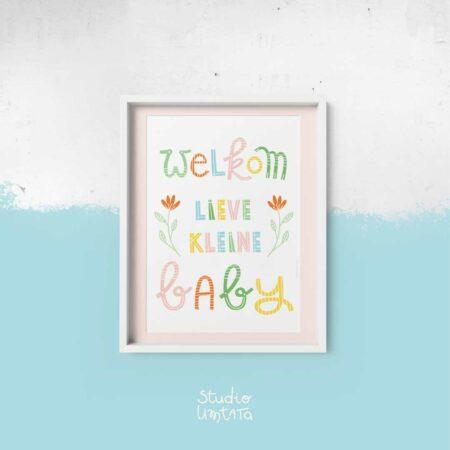 Poster Handlettering Welkom lieve kleine baby