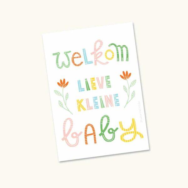 Wenskaart Handlettering Welkom lieve kleine baby